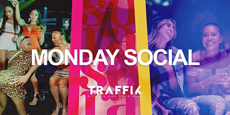 HAPPY HOUR MONDAYS - SORA SOCIAL AT TRAFFIK tickets