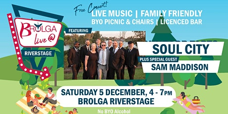 Brolga Live @ River Stage - with Soul City & Sam Maddison tickets