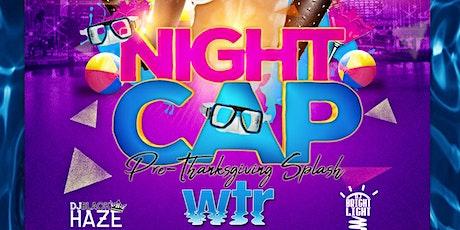 Night Cap at WTR tickets