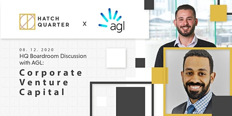 HQ Boardroom Discussion with AGL:  Corporate Venture Capital tickets