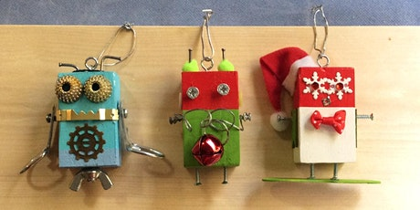 Robot  Christmas Ornaments Workshop tickets