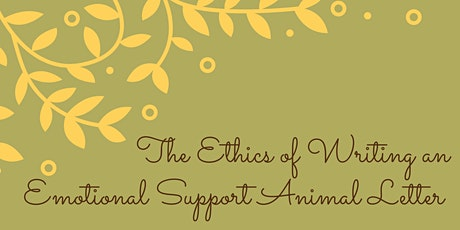 The Ethics of Writing an Emotional Support Animal (ESA) Letter tickets