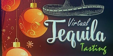 Holiday Cheer Virtual Tequila Tasting tickets