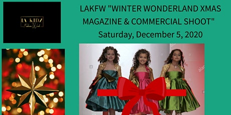 "LAKFW  ""WINTER WONDERLAND ""PASSION FOR FASHION"" MAGAZINE & COMMERCIAL SHOOT tickets"