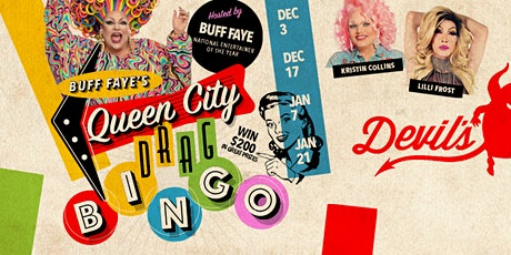 Buff Faye's QUEEN CITY DRAG BINGO: Voted #1 Drag Show tickets
