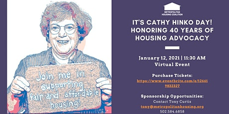 It's Cathy Hinko Day! Honoring 40 Years of Housing Advocacy tickets
