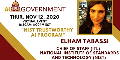 AI in Gov: Elham Tabassi, Chief of Staff IT Laboratory at NIST