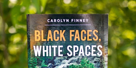 """Climate Book Club: """"Black Faces, White Spaces"""" by Carolyn Finney tickets"""
