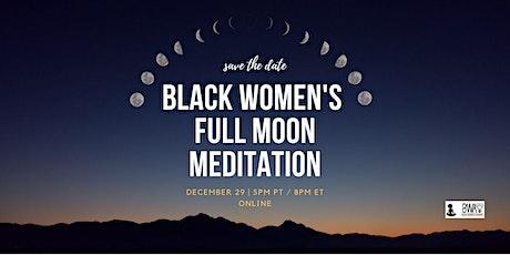 ONLINE Black Women's Full Moon Meditation :: Honoring The Cold Moon tickets