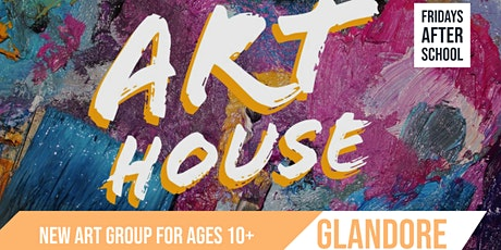 COME & TRY  Art House | Ages 10+ |  Glandore tickets