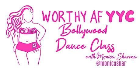 Worthy AF YYC Bollywood Dance Class tickets
