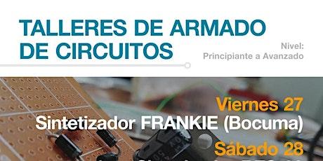 Taller de armado de sintetizador FRANKIE (Bocuma) - Tijuana Synth-Con 2020 boletos