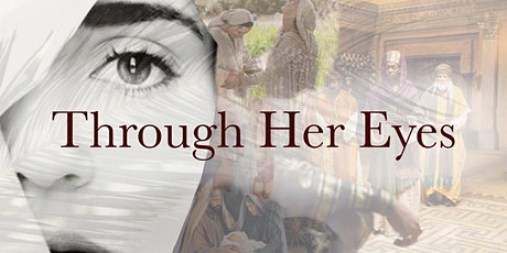 """Through Her Eyes"" Christmas Production tickets"