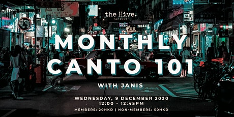 Monthly Canto 101 with Janis tickets