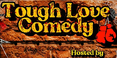 Tough Love Comedy tickets