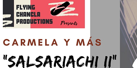 "Flying Chancla Productions Presents ""Salsariachi II"" tickets"