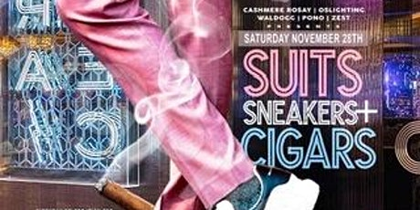SUITS, SNEAKERS AND CIGARS tickets