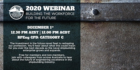 Australian Shipbuilding - Building the Workforce for the Future tickets