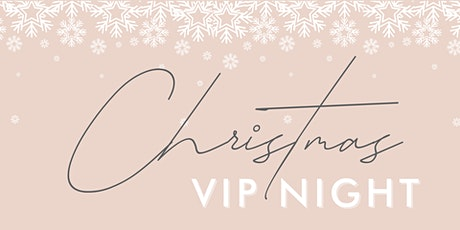 Christmas VIP Night tickets