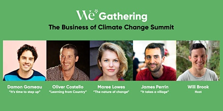 The Business of Climate Change - We* Gathering, Byron Bay tickets