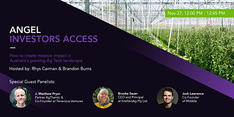 How to create massive impact in Australia's growing  Ag Tech landscape? tickets