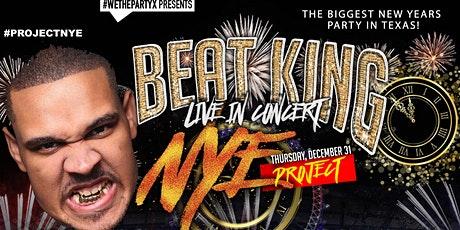 #PROJECTNYE X BEATKING LIVE! NEW YEAR'S EVE PARTY OF THE YEAR 2021!! tickets