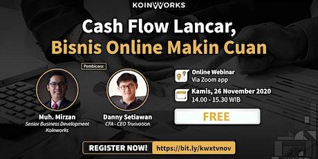 Cash Flow Lancar, Bisnis Online Makin Cuan tickets