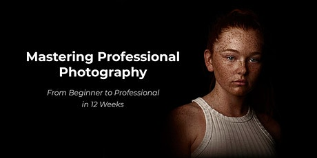 Mastering Professional Photography - Face to Face tickets