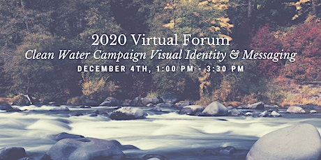 Clean Rivers Coalition 2020 Forum - Campaign Visual Identity & Messaging tickets