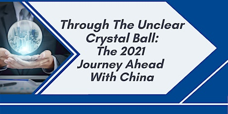 Through the Unclear Crystal Ball: The 2021 Journey Ahead with China tickets