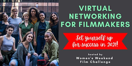 Virtual networking for filmmakers: set yourself up for success in 2021 tickets
