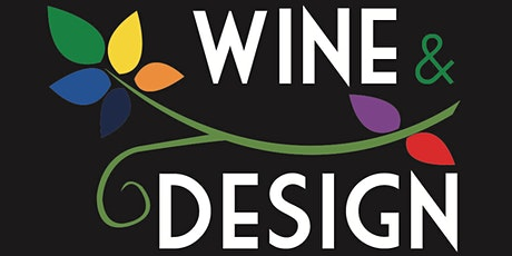 Wine & Design in the vines tickets