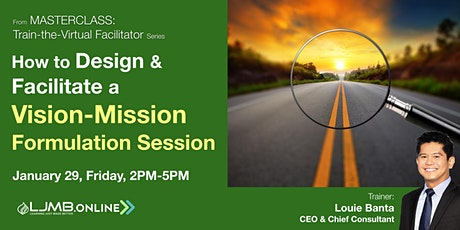 How to Design & Facilitate a Vision-Mission Formulation Session Tickets