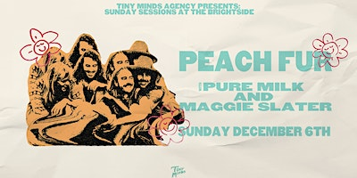 Sunday Sessions at The Brightside : Peach Fur