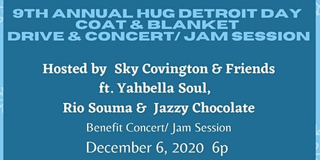 Hug Detroit  Day Coat & Blanket Drive /Benefit Concert  2020 tickets
