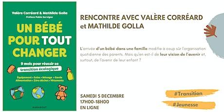 Rencontre avec Valère Corréard et Mathilde Golla billets