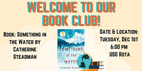 USO Rota Book Club: Something in the Water by Catherine Steadman tickets