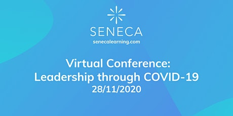 Seneca Virtual Conference: Leadership through COVID-19 tickets