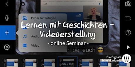 Lernen mit Geschichten - Videoerstellung Tickets