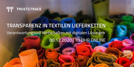 TRANSPARENZ IN TEXTILEN LIEFERKETTEN Tickets