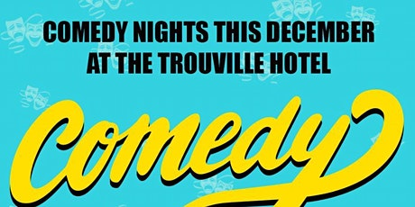 The Trouville Hotel Christmas Comedy sessions tickets