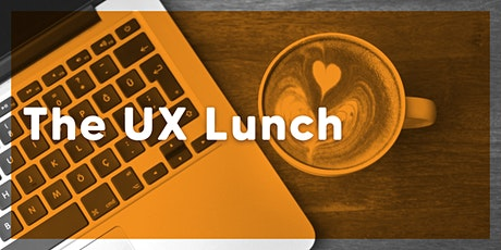 The UX Lunch tickets