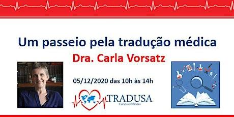 Curso On-line TRADUSA: Um passeio pela tradução médica bilhetes