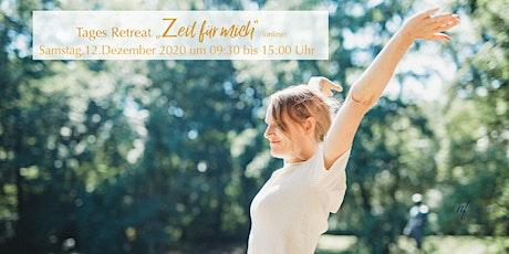 Tages-Retreat ZEIT FÜR MICH Tickets