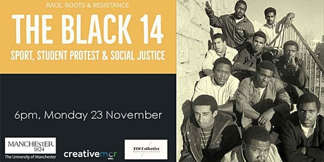 Race, Roots and Resistance: The Black 14 tickets