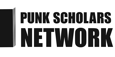 Punk Scholars Network Annual conference UK tickets