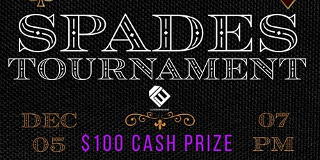 Spades Tournament  - $100 Cash Prize tickets