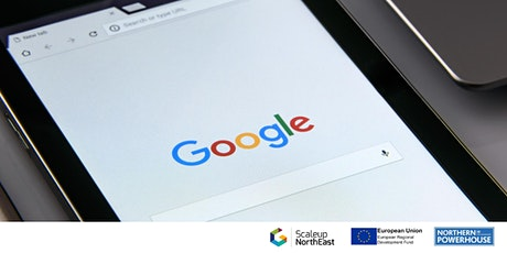 Google's Top Tips For Rapid Online Growth  with Scaleup NE tickets