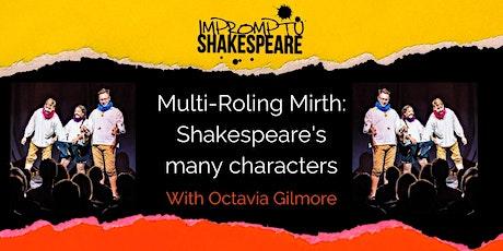 Improvising Shakespeare: Multi-roling Mirth! (with Octavia Gilmore) tickets