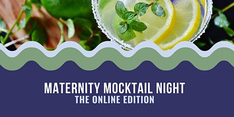 Online Maternity Mocktail Night (Winter 2021) tickets